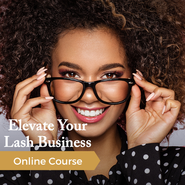 Elevate Your Lash Business Online Eyelash Extension Course 2